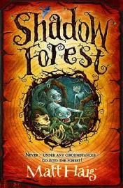 Shadow Forest by Matt Haig