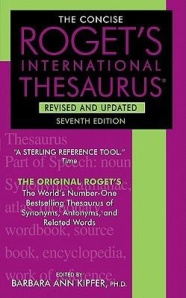 One of the many versions of Roget's Thesaurus